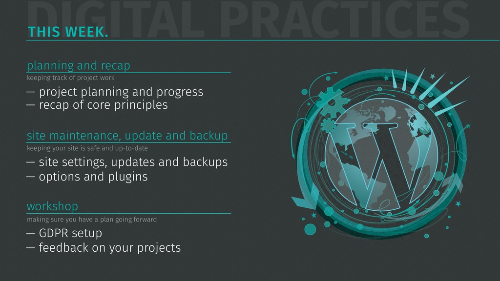 DIGITAL PRACTICES THIS WEEK. — project planning...