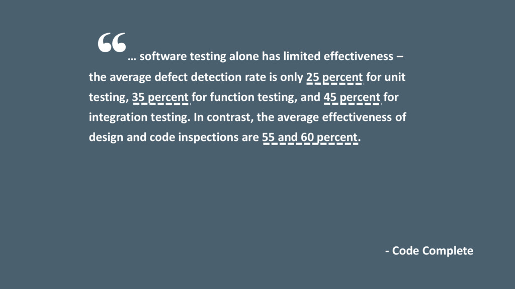 … software testing alone has limited effectiven...