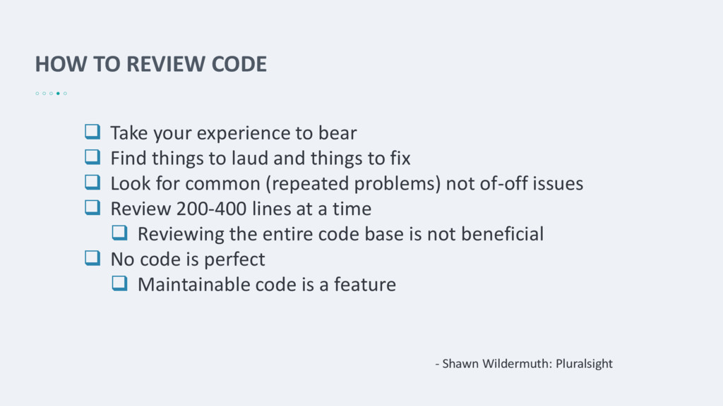 HOW TO REVIEW CODE  Take your experience to be...