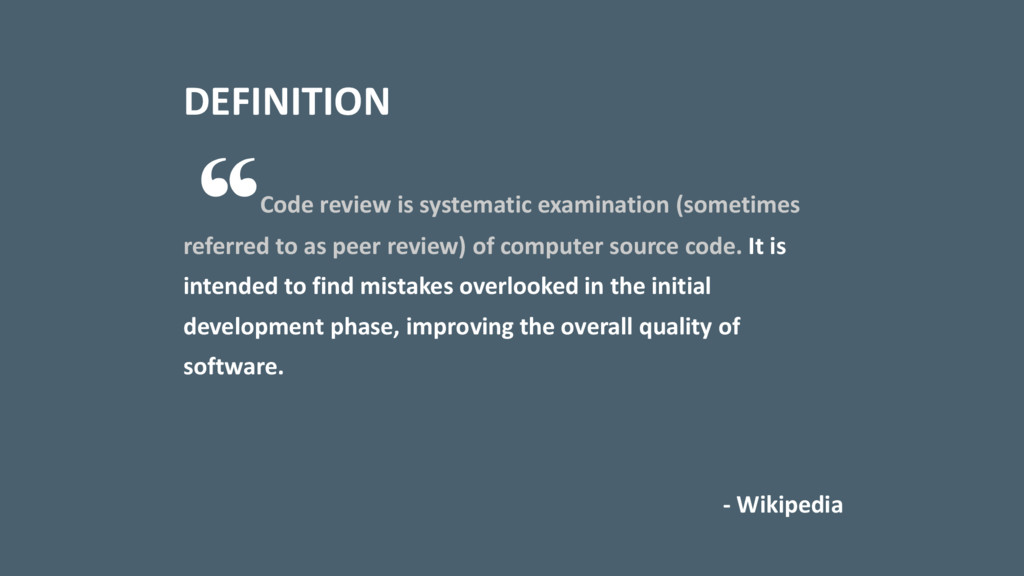 Code review is systematic examination (sometime...