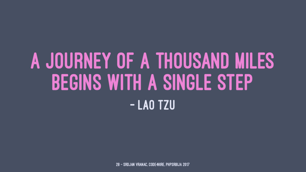 A journey of a thousand miles begins with a sin...