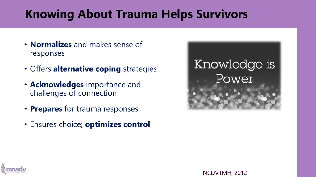 Knowing About Trauma Helps Survivors • Normaliz...