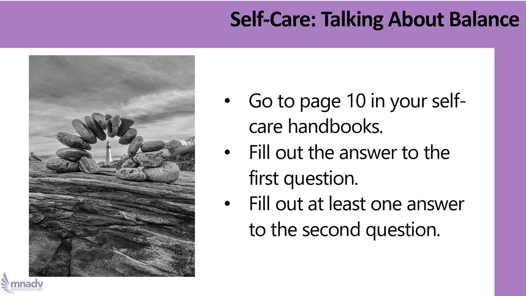 Self-Care: Talking About Balance • Go to page 1...