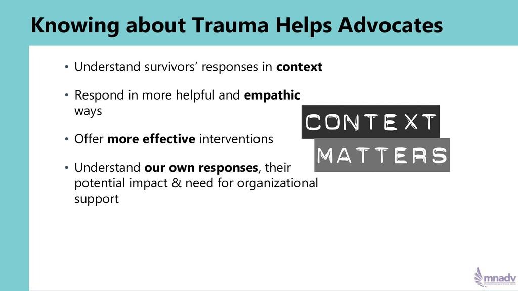Knowing about Trauma Helps Advocates • Understa...