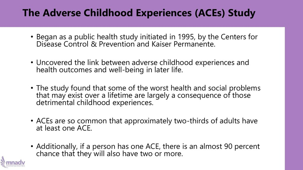 The Adverse Childhood Experiences (ACEs) Study ...