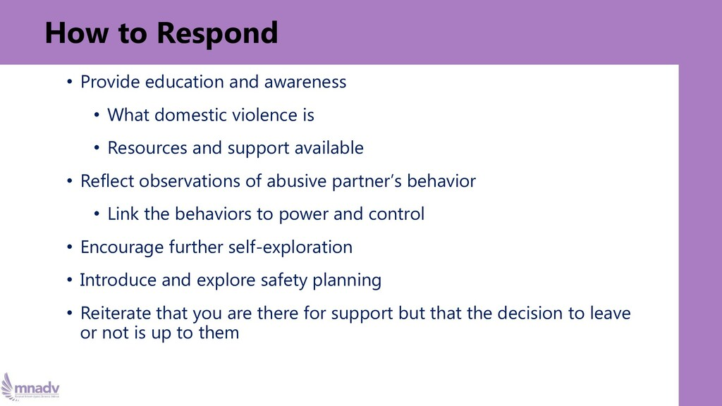 How to Respond • Provide education and awarenes...