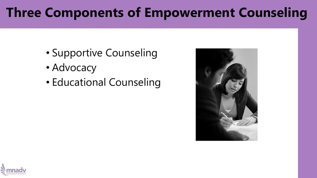 Three Components of Empowerment Counseling • Su...
