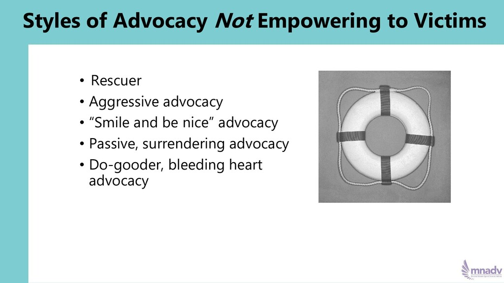 Styles of Advocacy Not Empowering to Victims • ...