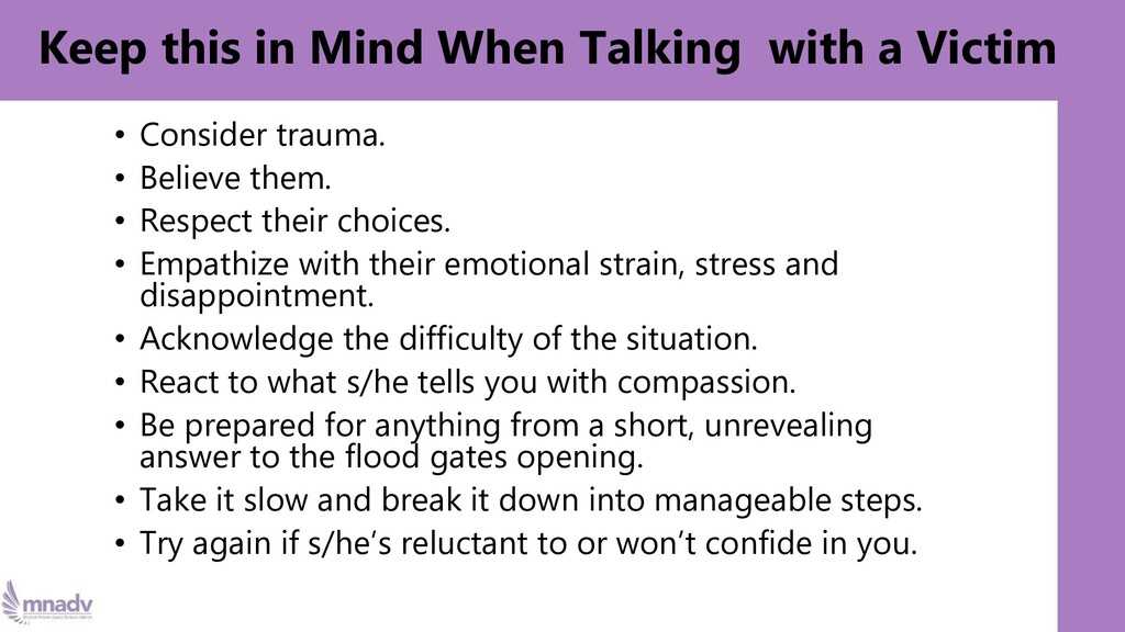 Keep this in Mind When Talking with a Victim • ...