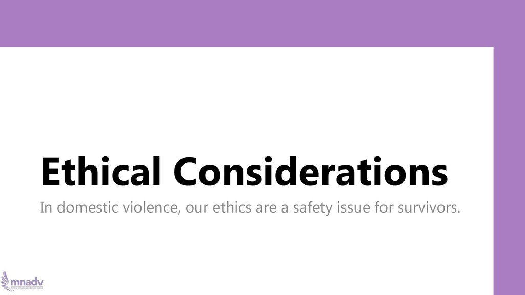 Ethical Considerations In domestic violence, ou...