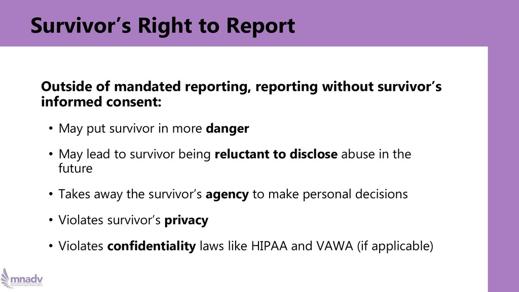 Survivor's Right to Report Outside of mandated ...