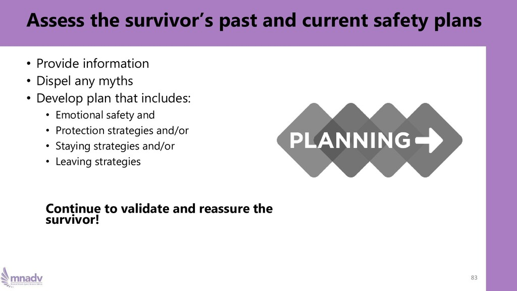 Assess the survivor's past and current safety p...