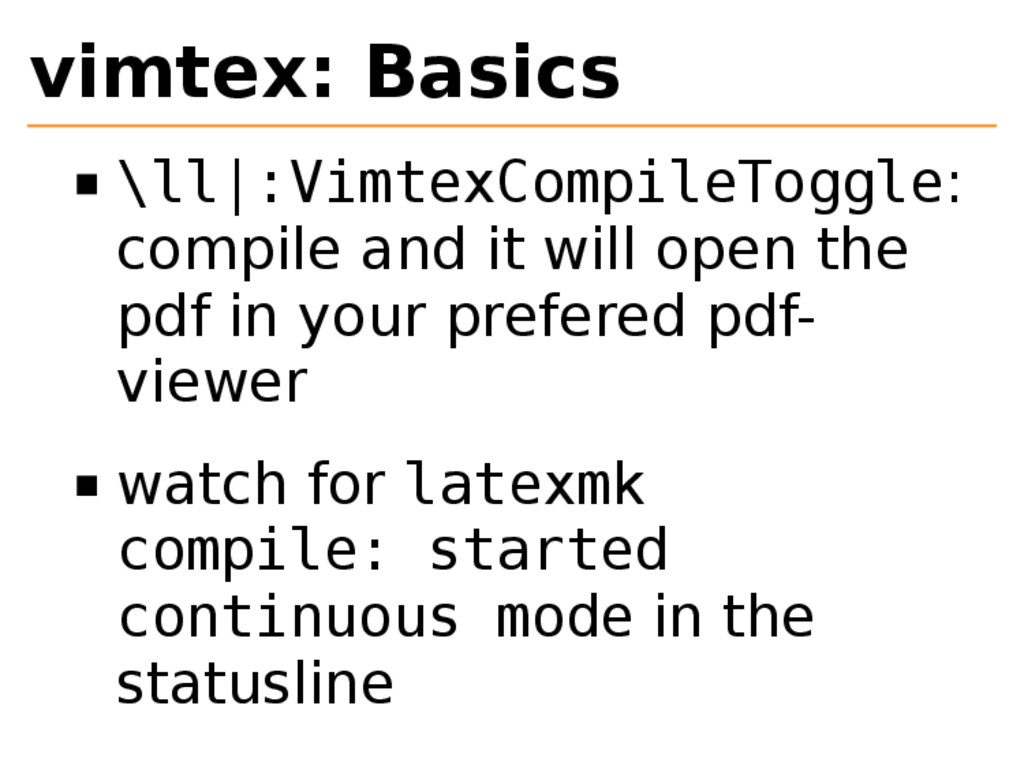vimtex: Basics \ll|:VimtexCompileToggle: compil...