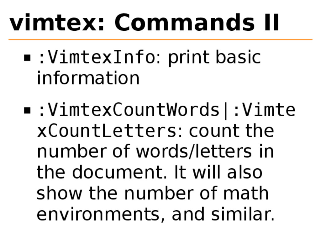 vimtex: Commands II :VimtexInfo: print basic in...