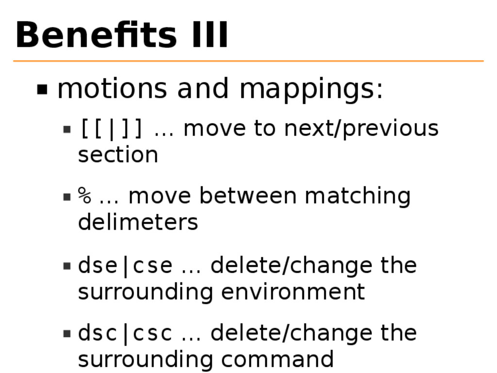 Benefits III motions and mappings: [[|]] … move ...