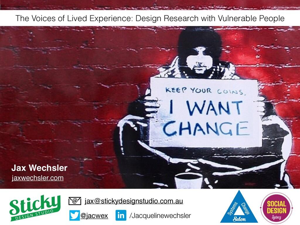 Jax Wechsler jax@stickydesignstudio.com.au jaxw...
