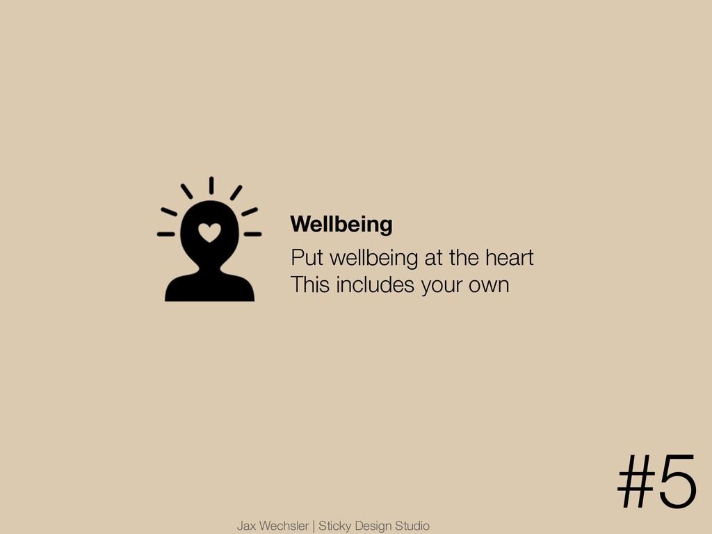 Jax Wechsler | Sticky Design Studio Wellbeing P...