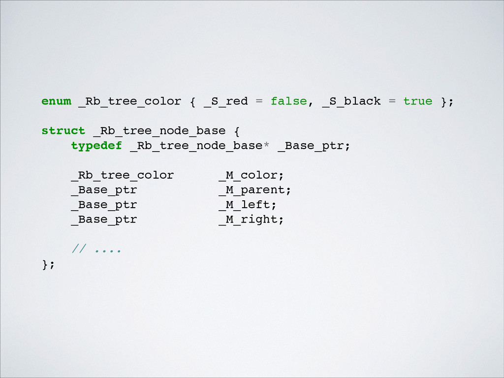 enum _Rb_tree_color { _S_red = false, _S_black ...