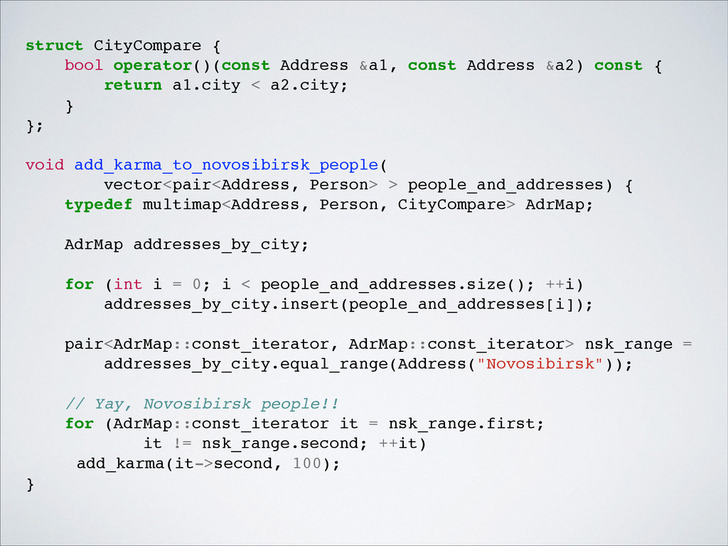struct CityCompare {! bool operator()(const Add...
