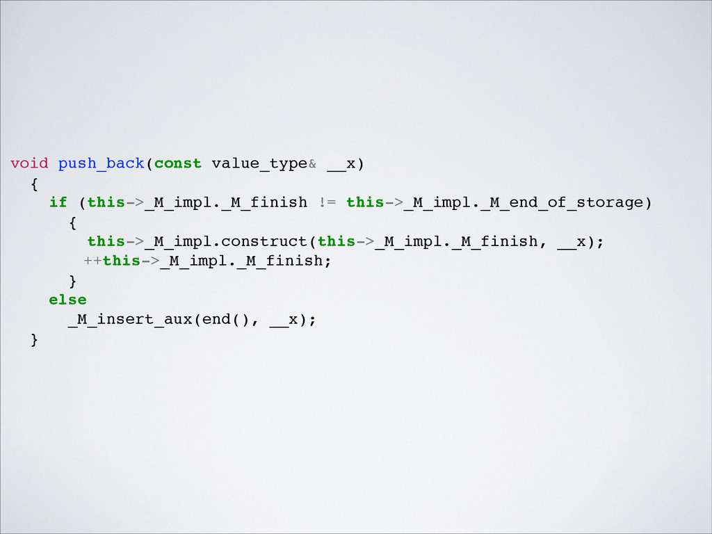 void push_back(const value_type& __x)! {! if (t...