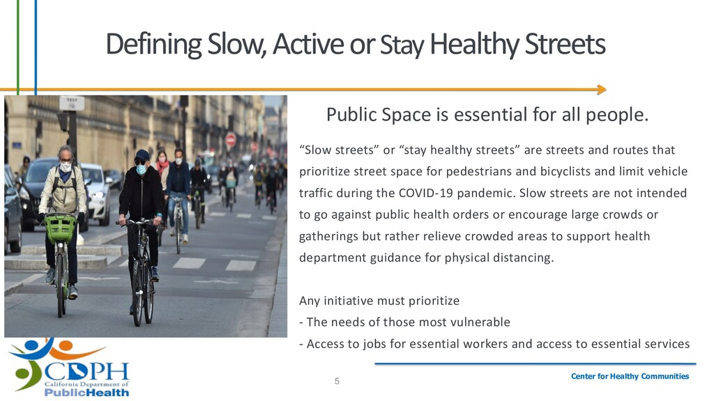 Center for Healthy Communities 5 Defining Slow,...