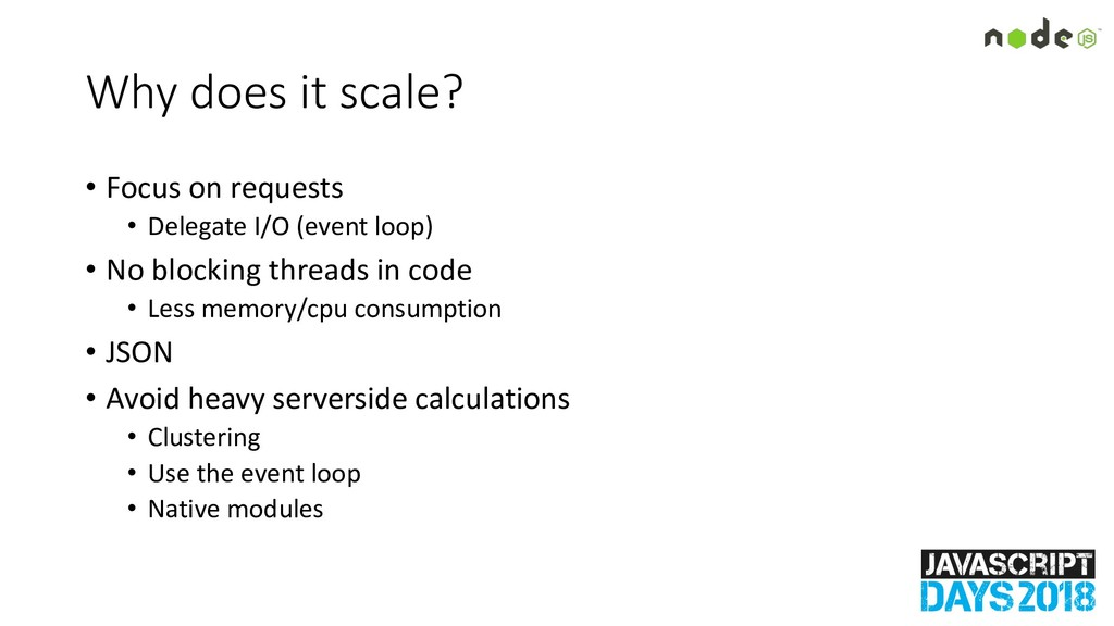 Why does it scale? • Focus on requests • Delega...