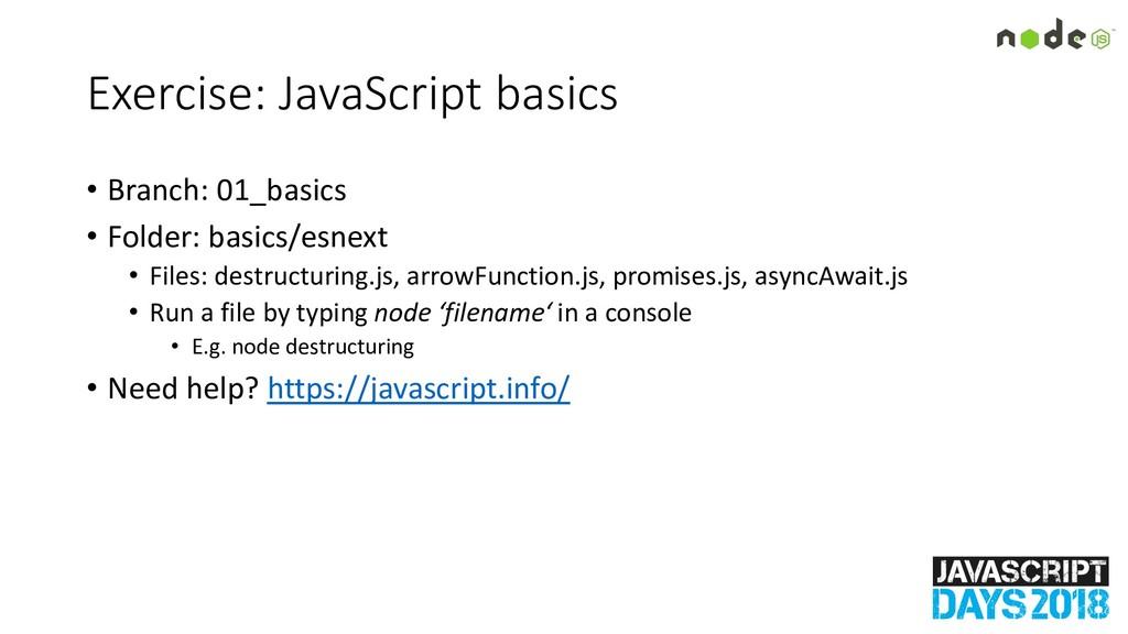 Exercise: JavaScript basics • Branch: 01_basics...