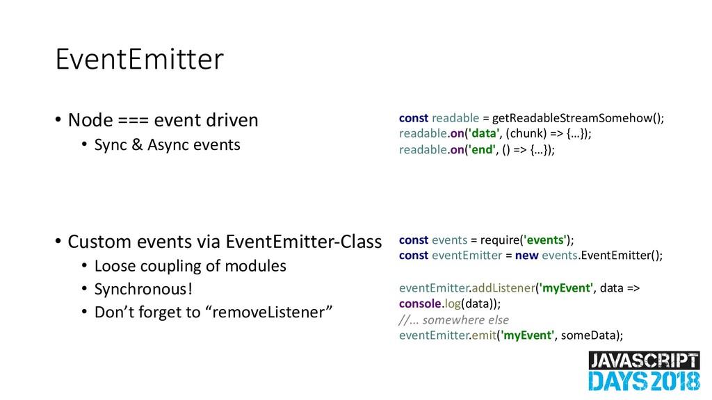 EventEmitter • Node === event driven • Sync & A...