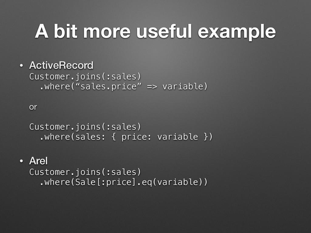 A bit more useful example • ActiveRecord Custo...