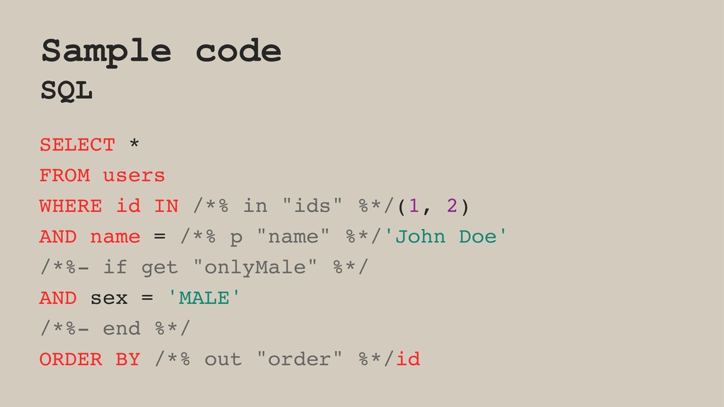 Sample code SQL SELECT * FROM users WHERE id IN...