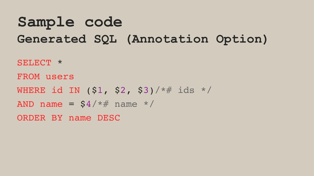 Sample code Generated SQL (Annotation Option) S...