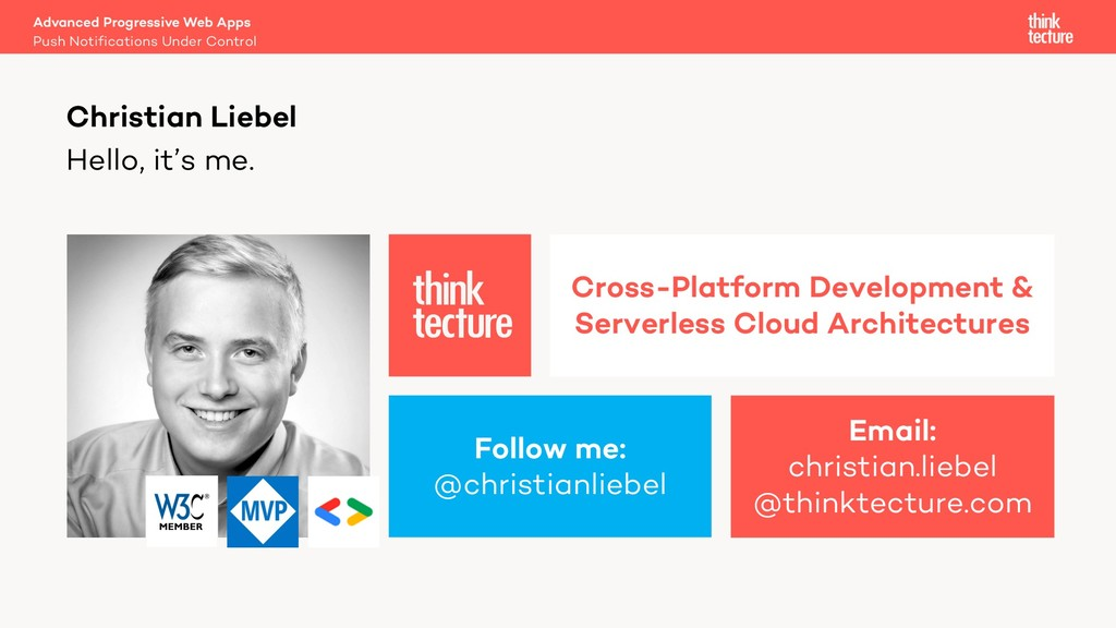 Hello, it's me. Christian Liebel Follow me: @ch...