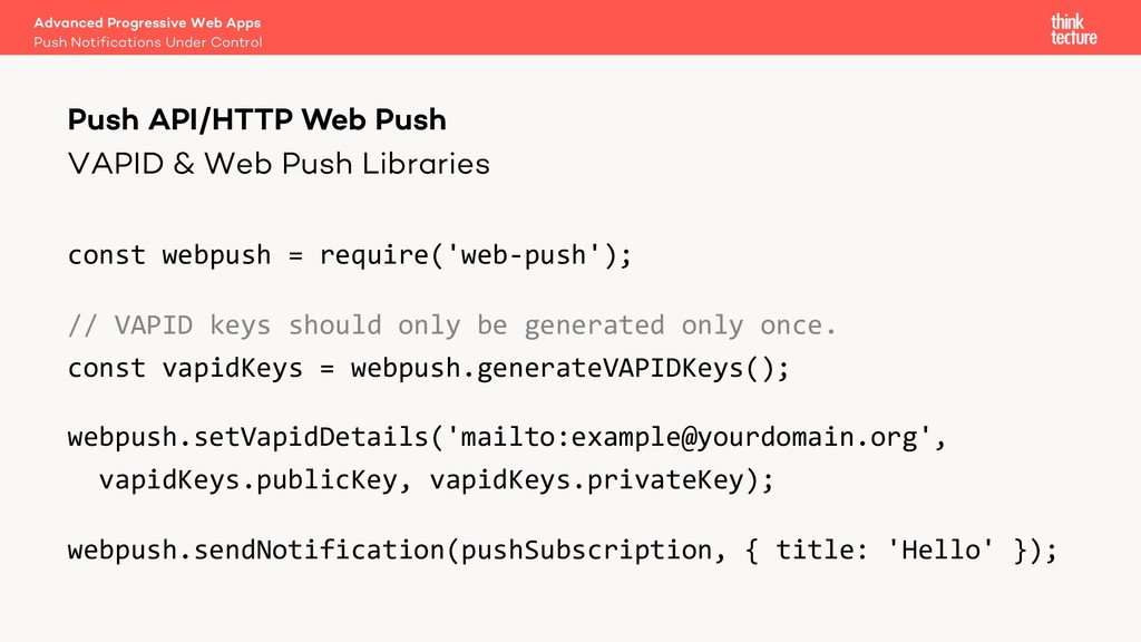 VAPID & Web Push Libraries const webpush = requ...
