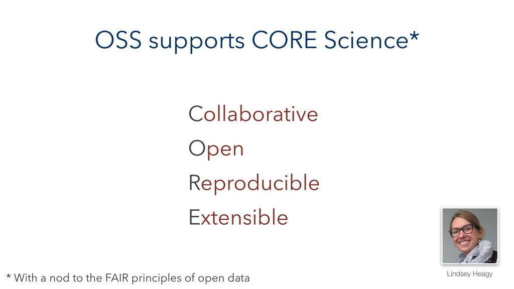 OSS supports CORE Science* Collaborative Open R...
