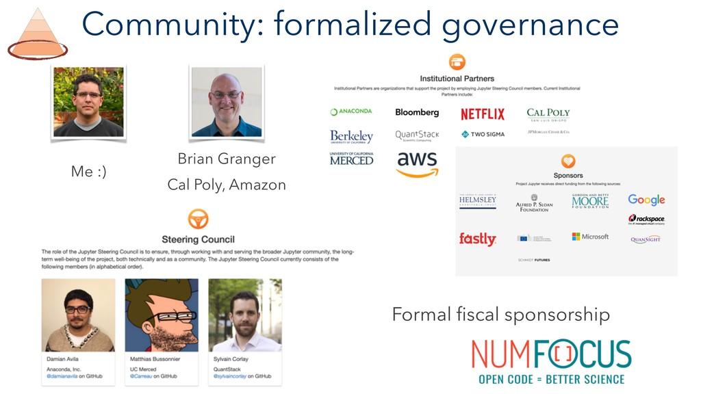 Community: formalized governance Formal fiscal s...