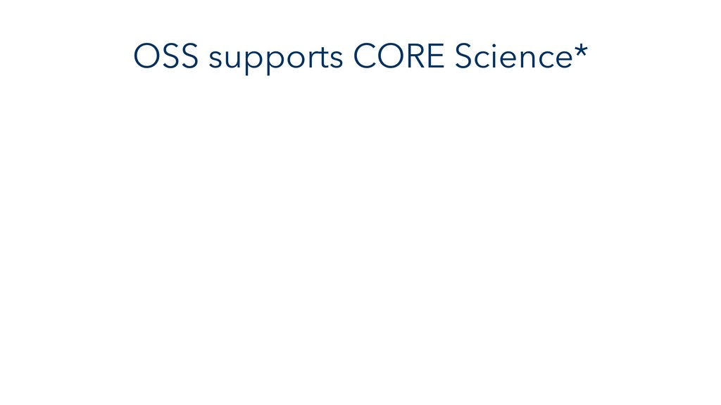 OSS supports CORE Science*