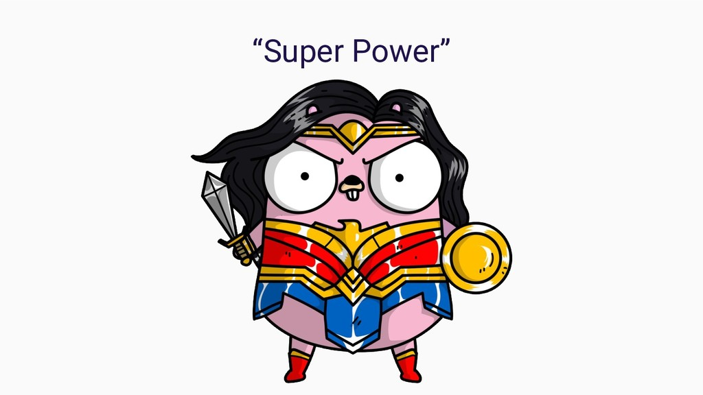 """Super Power"""