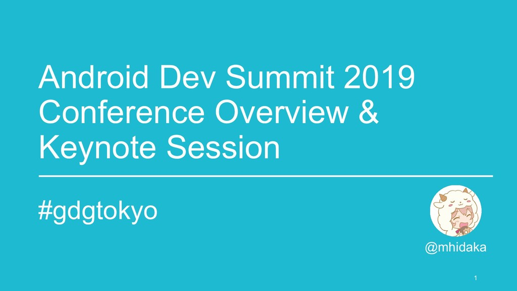 Android Dev Summit 2019 Conference Overview & K...