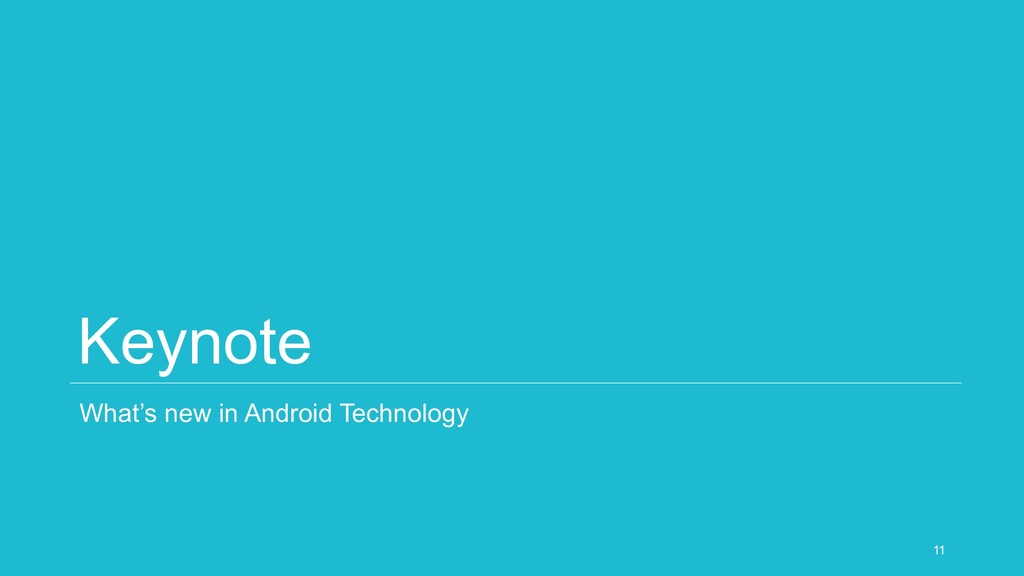 Keynote What's new in Android Technology 11