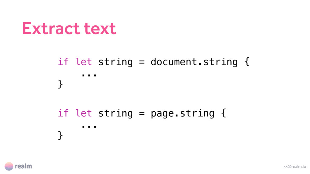 kk@realm.io if let string = document.string { ....