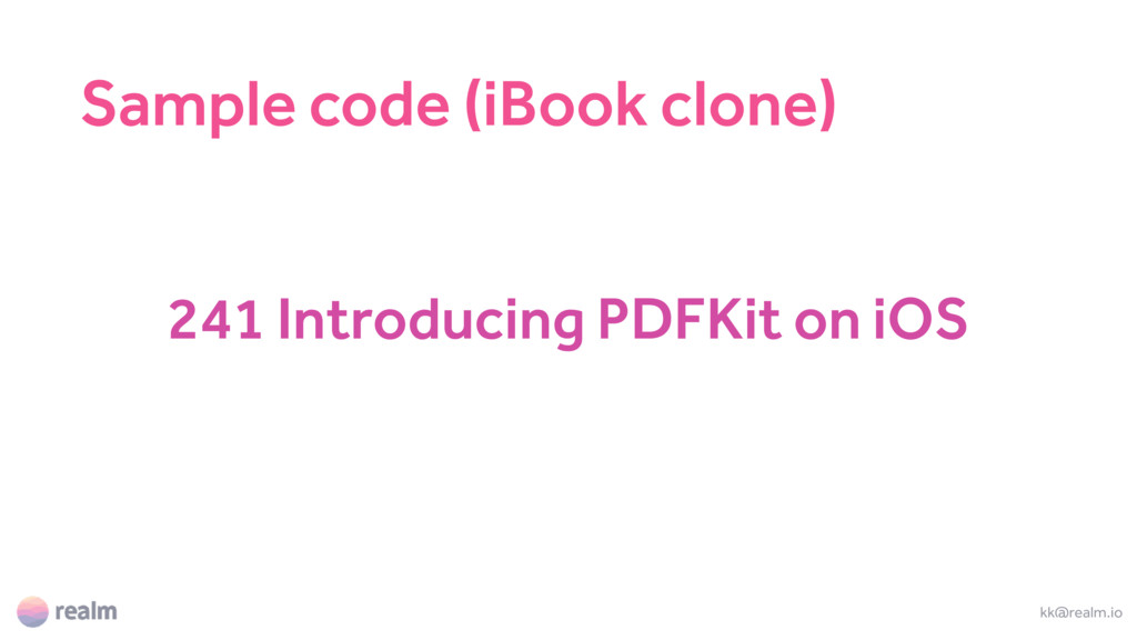 241 Introducing PDFKit on iOS kk@realm.io Sampl...