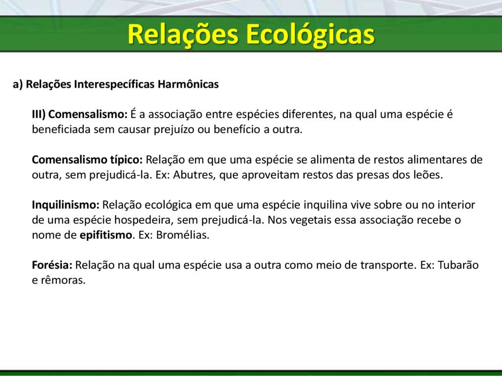 a) Relações Interespecíficas Harmônicas III) Co...