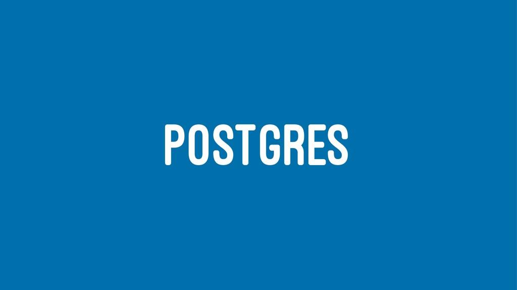 POSTGRES
