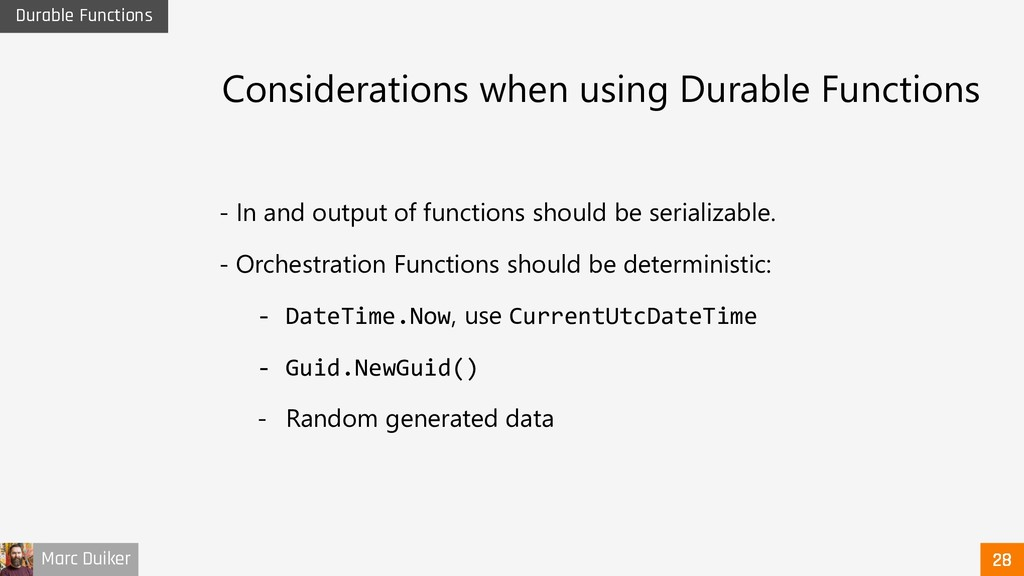 Marc Duiker Durable Functions Considerations wh...