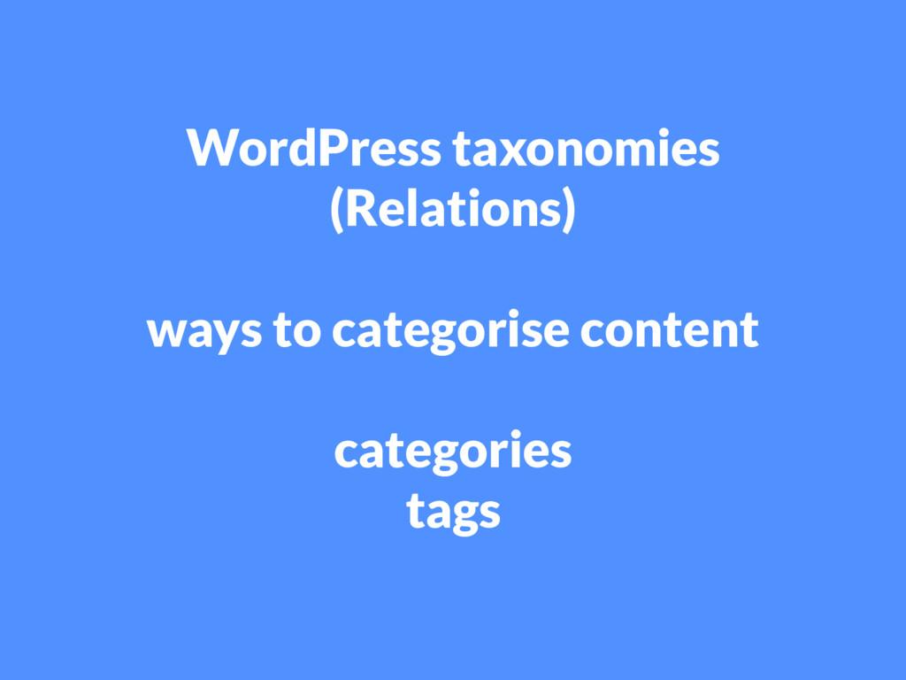 WordPress taxonomies (Relations) ways to catego...