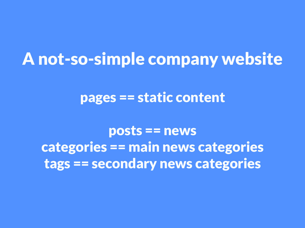 A not-so-simple company website pages == static...