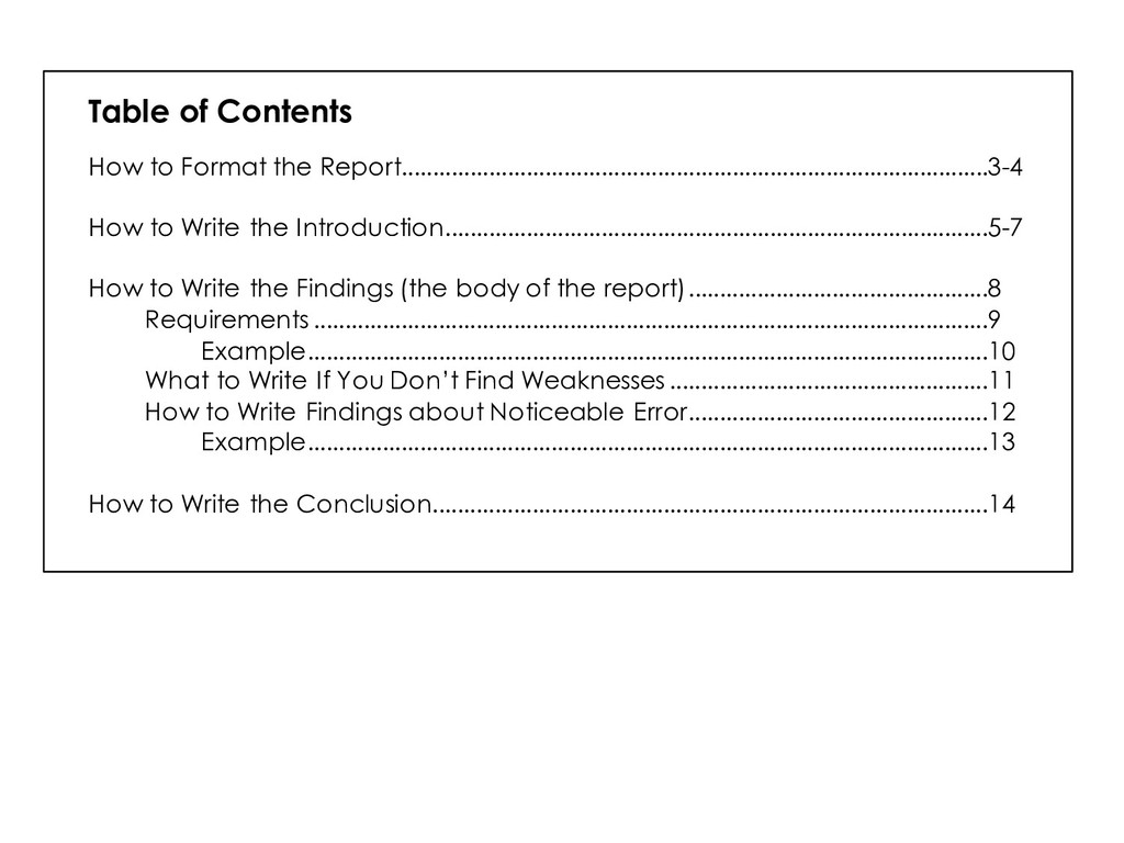Table of Contents How to Format the Report........