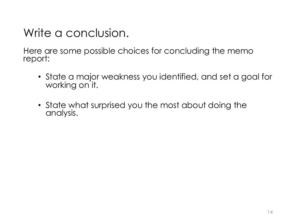 Write a conclusion. Here are some possible choi...
