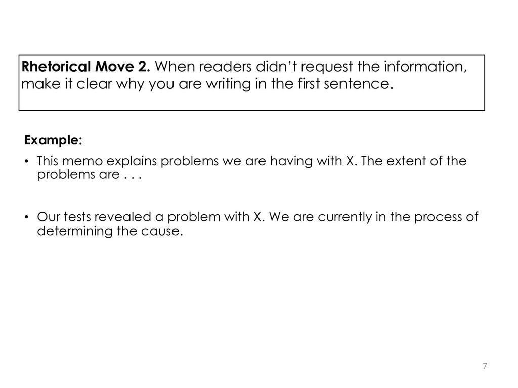 Rhetorical Move 2. When readers didn't request ...