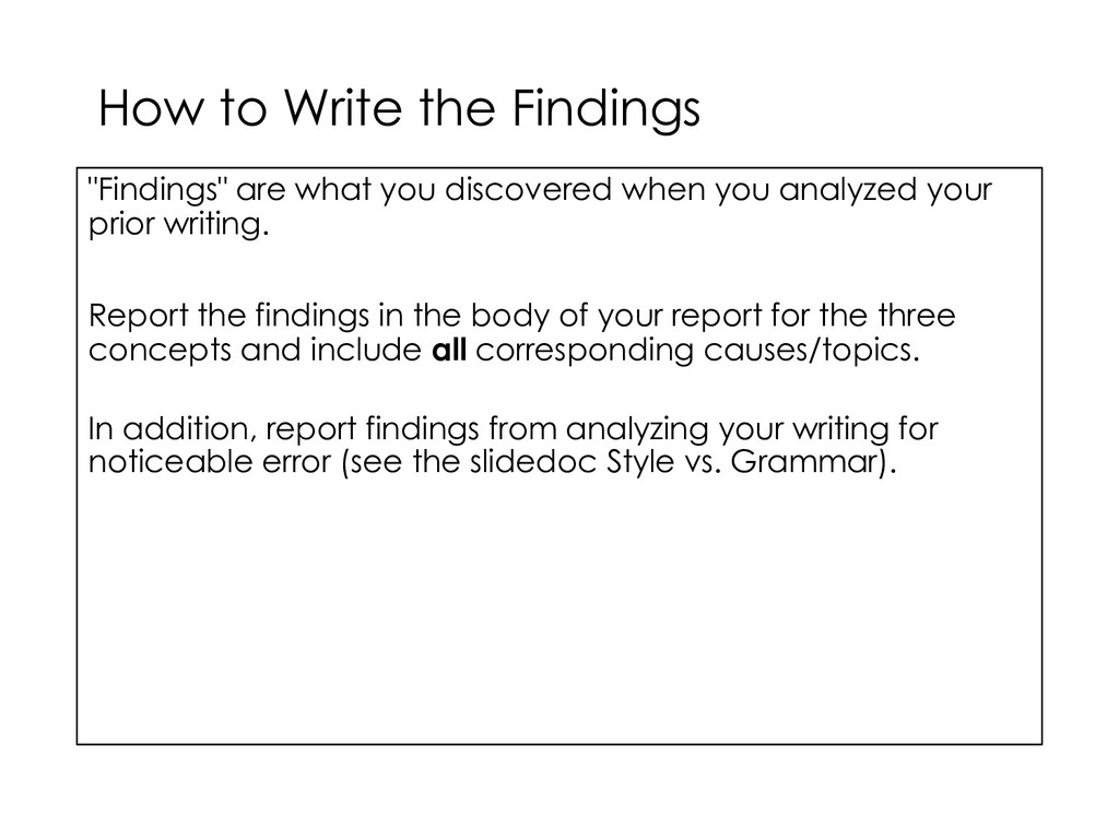 """How to Write the Findings """"Findings"""" are what y..."""